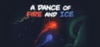 A Dance of Fire and Ice varies-with-device