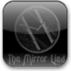 The Mirror Lied