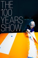 Poster of The 100 Years Show