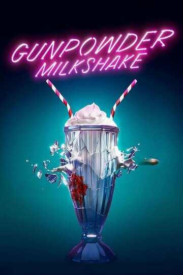 Poster of Gunpowder Milkshake