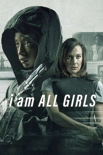 Poster of I Am All Girls
