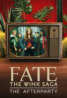 Poster of Fate: The Winx Saga - The Afterparty