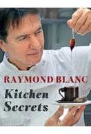 Poster of Raymond Blanc's Kitchen Secrets