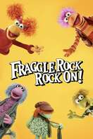 Poster of Fraggle Rock: Rock On!