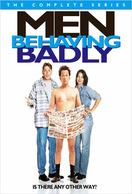 Poster of Men Behaving Badly (US)