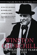 Poster of Winston Churchill: The Wilderness Years